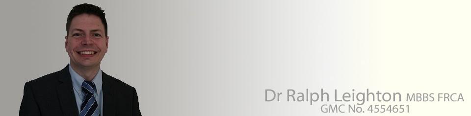 Dr Ralph Leighton MBBS FRCA
